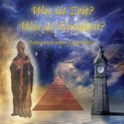 Was ist Zeit? Was ist Ewigkeit? - Antworten nach Augustinus
