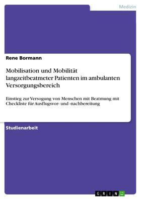 Mobilisation und Mobilität langzeitbeatmeter Patienten im ambulanten Versorgungsbereich