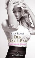 Lisa Rome: Der NachBar | Erotischer Roman ★★★★