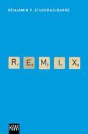 Benjamin von Stuckrad-Barre: Remix ★★★