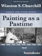 Winston S. Churchill: Painting as a Pastime