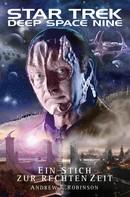 Andrew J. Robinson: Star Trek - Deep Space Nine: Ein Stich zur rechten Zeit ★★★★★