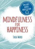 Tara Ward: Mindfulness for Happiness