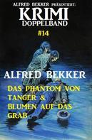Alfred Bekker: Krimi Doppelband #14