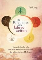 Fei Long: Im Rhythmus der Jahreszeiten ★★★★