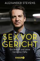Alexander Stevens: Sex vor Gericht ★★★★