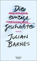 Julian Barnes: Die einzige Geschichte ★★★★