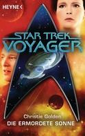 Christie Golden: Star Trek - Voyager: Die ermordete Sonne ★★★★