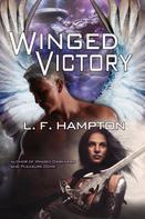 L. F. Hampton: Winged Victory
