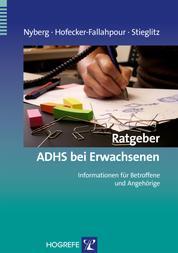 Ratgeber ADHS bei Erwachsenen - Informationen für Betroffene und Angehörige