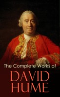 David Hume: The Complete Works of David Hume