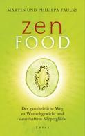 Martin und Philippa Faulks: Zen Food ★★★