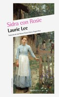Laurie Lee: Sidra con Rosie ★★★★★