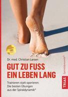 Christian Larsen: Gut zu Fuß ein Leben lang ★★★★★