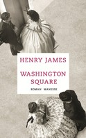 Henry James: Washington Square ★★★★