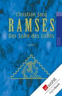 Christian Jacq: Ramses: Der Sohn des Lichts ★★★★