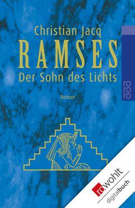 Ramses: Der Sohn des Lichts
