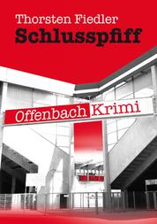 Schlusspfiff - Offenbach-Krimi
