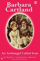 Barbara Cartland: An Archangel Called Ivan ★★★★
