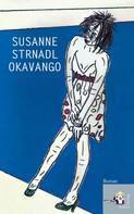 Susanne Strdnadl: Okavango ★★★★