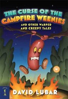 David Lubar: The Curse of the Campfire Weenies