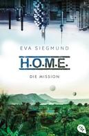 Eva Siegmund: H.O.M.E. - Die Mission ★★★★★
