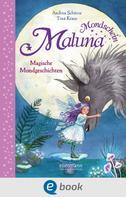 Andrea Schütze: Maluna Mondschein - Magische Mondgeschichten ★★★