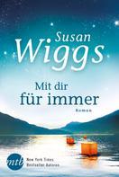 Susan Wiggs: Mit dir für immer ★★★★★
