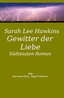 Sarah Lee Hawkins: Gewitter der Liebe ★★★★★