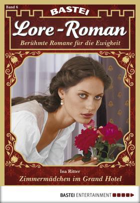 Lore-Roman - Folge 06