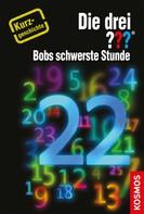 Hendrik Buchna: Die drei ??? Bobs schwerste Stunde (drei Fragezeichen) ★★★★