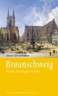 Dieter Diestelmann: Braunschweig