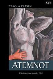 Atemnot - Kriminalroman aus der Eifel