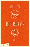 Bov Bjerg: Auerhaus ★★★★