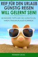 Herbert Jeckl: REIF FÜR DEN URLAUB? ★
