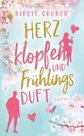 Birgit Gruber: Herzklopfen und Frühlingsduft ★★★