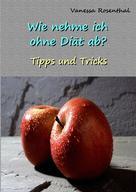 Vanessa Rosenthal: Wie nehme ich ohne Diät ab? ★★★