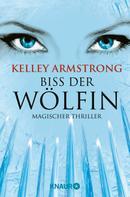 Kelley Armstrong: Biss der Wölfin ★★★★★