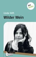 Linda Stift: Wilder Wein - Literatur-Quickie ★★★★