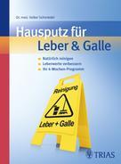 Volker Schmiedel: Hausputz für Leber & Galle ★★★