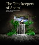 Hannah Edge: The Timekeepers of Ancra