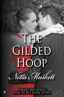 Netta Muskett: The Gilded Hoop