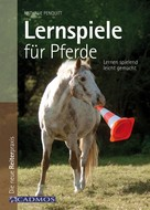 Nathalie Penquitt: Lernspiele für Pferde ★★★