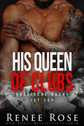 His Queen of Clubs - Russische Rache ist süß