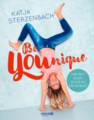 Katja Sterzenbach: Be YOUnique ★★★