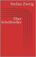 Stefan Zweig: Über Schriftsteller