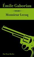 Émile Gaboriau: Monsieur Lecoq ★★