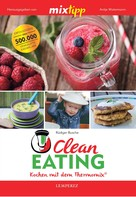 Rüdiger Busche: MIXtipp Clean Eating ★★★