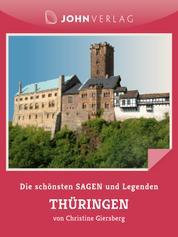 Sagen und Legenden aus Thüringen - Stadtsagen Thüringen