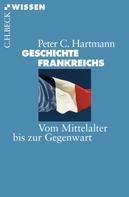 Peter C. Hartmann: Geschichte Frankreichs ★★★
